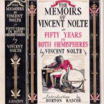 Vincent Nolte: Reminiscences of an extraordinary businessman