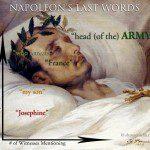 What were Napoleon's last words?