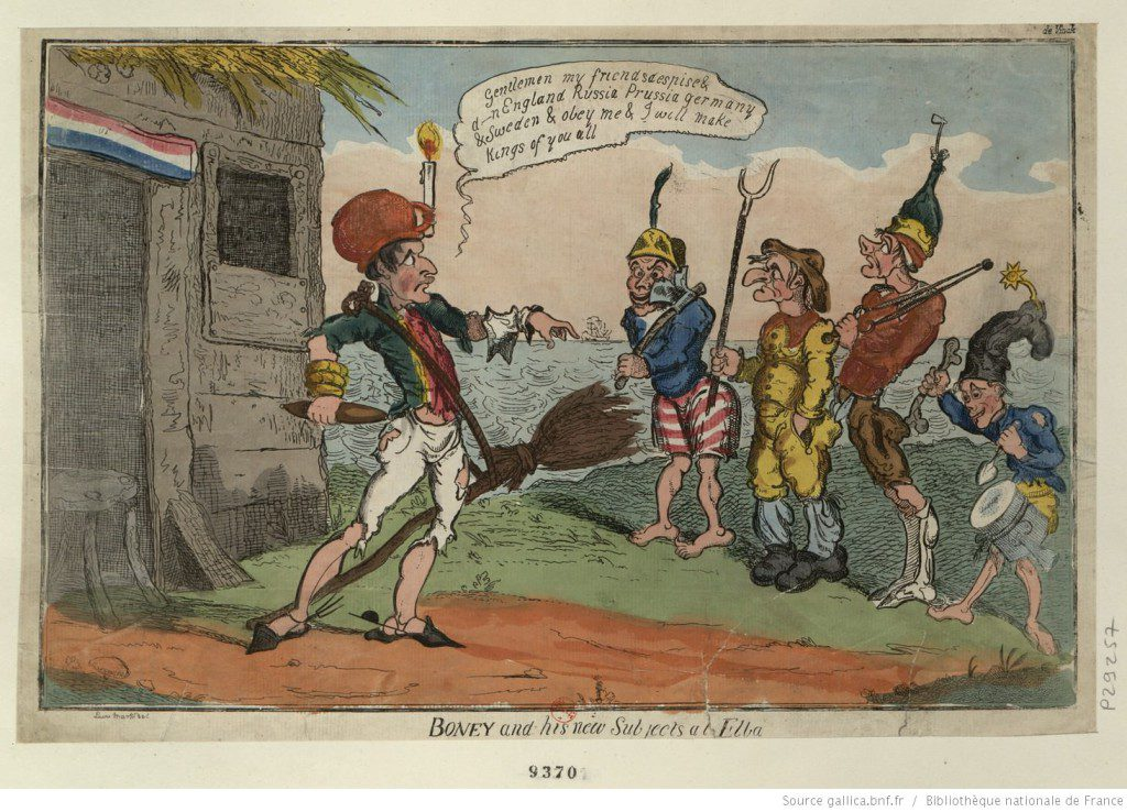 Boney and his new Subjects at Elba. 1814 Caricature of Napoleon on Elba. Source: Bibliothèque nationale de France