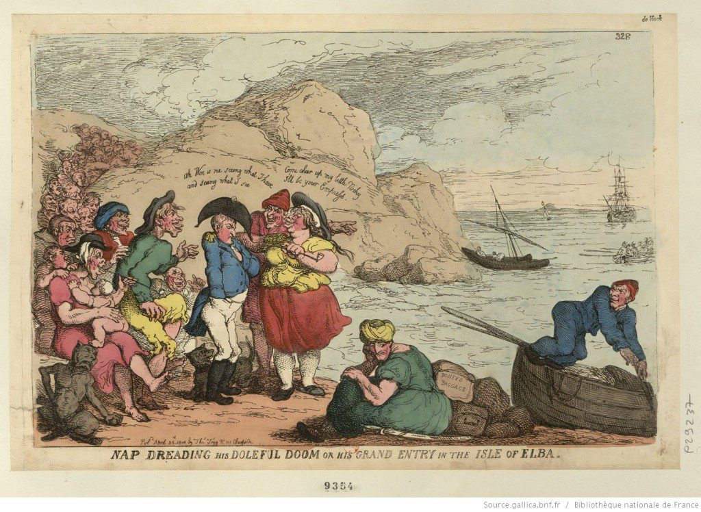 Nap Dreading his Doleful Doom or His Grand Entry in the Isle of Elba. 1814 Caricature of Napoleon on Elba. Source: Bibliothèque nationale de France