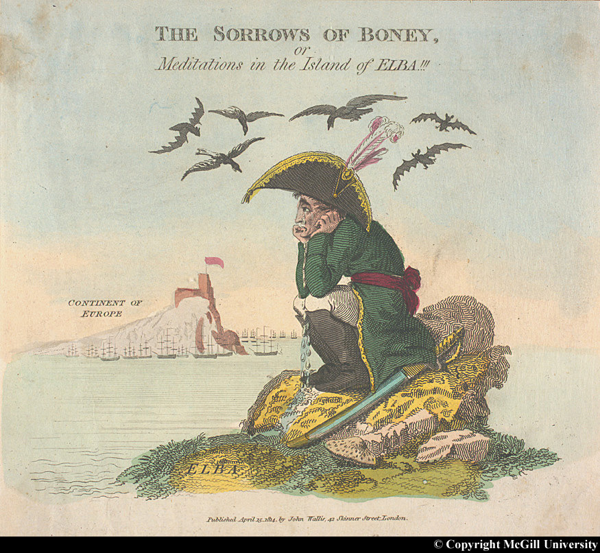 The Sorrows of Boney, or Meditations in the Island of Elba Source: McGill University