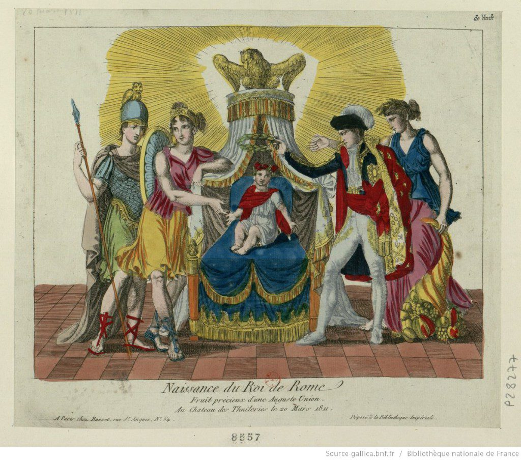 Birth of the King of Rome, precious fruit of an august union. Source: Bibliothèque nationale de France