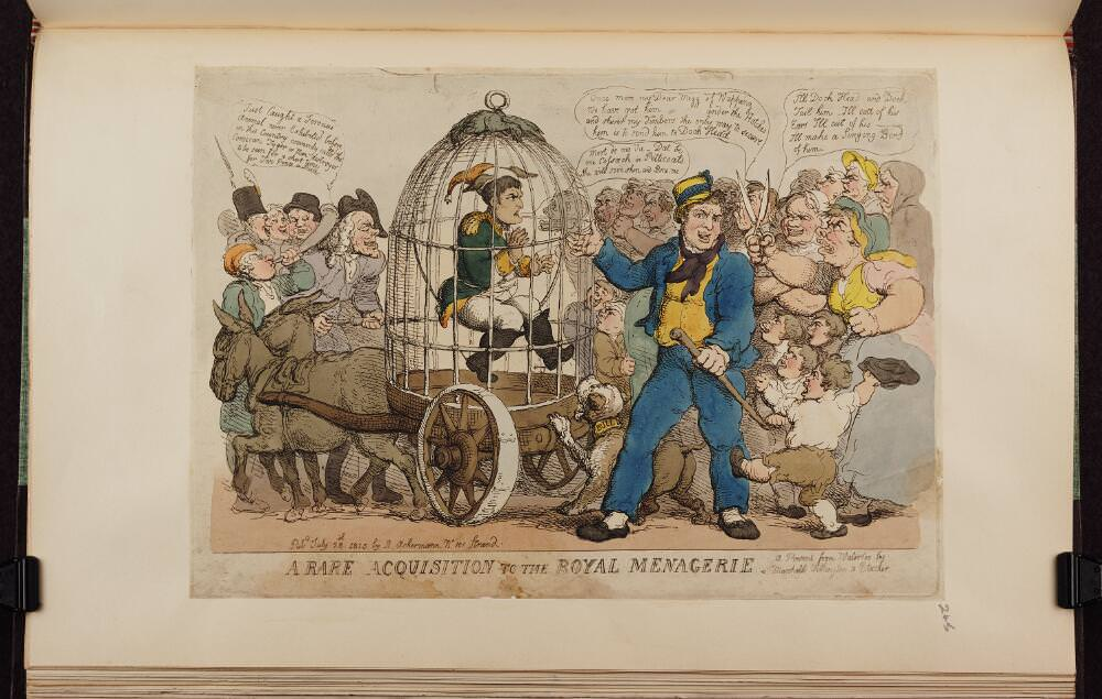 A rare acquisition to the royal menagerie: A present from Waterloo by Marshalls Wellington & Blucher. Napoleon caricature by Thomas Rowlandson, July 28, 1815. Source: Bodleian Libraries, University of Oxford