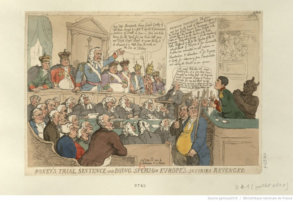 Boney's trial, sentence, and dying speech; or: Europe's injuries revenged. Napoleon caricature by Thomas Rowlandson, July 28, 1815