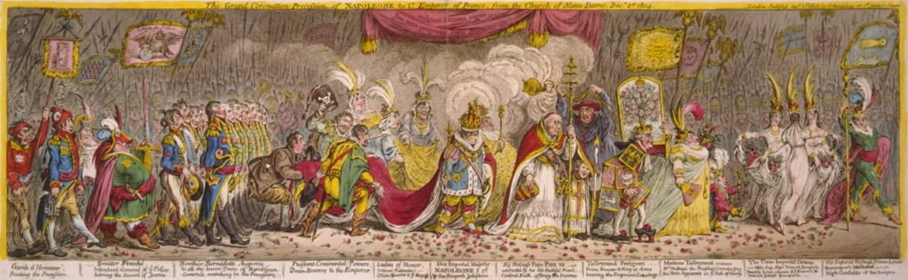 The grand coronation procession of Napoleone the 1st, Emperor of France, from the Church of Notre-Dame, Decr. 2d. 1804. Caricature by James Gillray showing Napoleon's coronation procession, starting with Louis Bonaparte and Pauline, Hortense (Josephine's daughter & wife of Louis) and Julie (Joseph's wife), followed by Talleyrand and his wife, and a dejected Pope Pius VII. Napoleon and Josephine are in the centre. Napoleon's train is supported by Spain, Prussia and Holland.