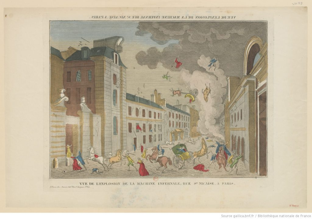 The explosion of the infernal machine on Christmas Eve 1800, one of many assassination attempts on Napoleon Bonaparte. Source: Bibliothèque nationale de France