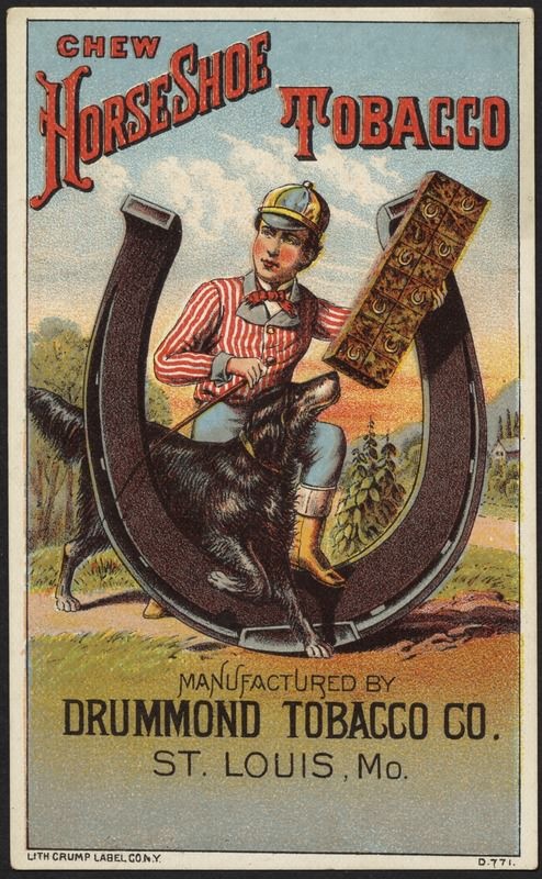 An advertisement for chewing tobacco, circa 1870-1900. Source: Massachusetts Digital Commonwealth