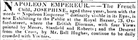 An ad for the Royal Bazaar exhibit of the girl with Napoleon in her eyes, The Morning Post (London), August 19, 1828