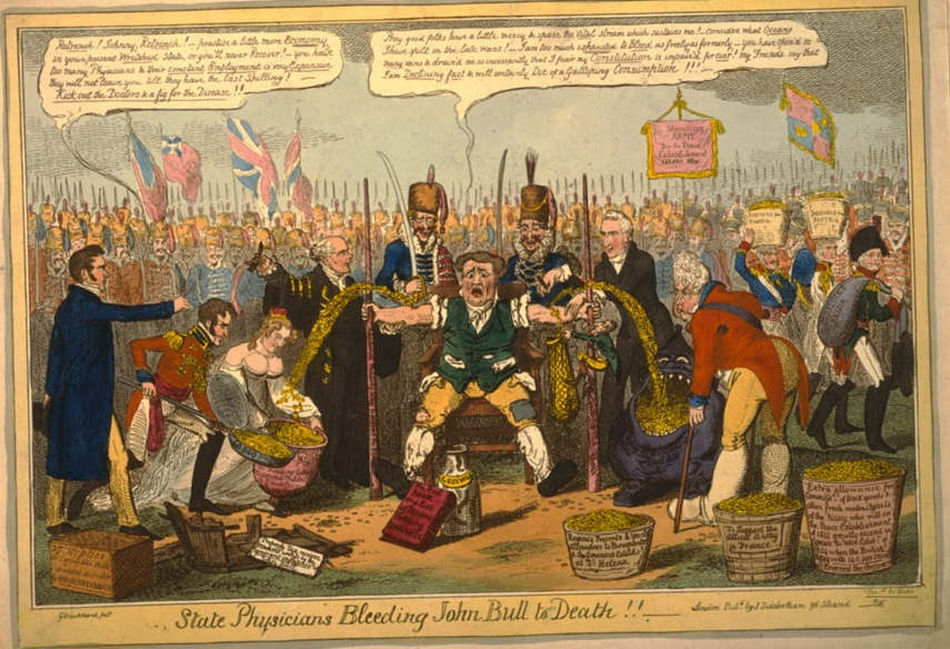State Physicians Bleeding John Bull to Death. Caricature by George Cruikshank satirizing the 1816 royal wedding of Princess Charlotte of Wales and Prince Leopold of Saxe-Coburg-Saalfeld. Chancellor of the Exchequer Vansittart and Foreign Minister Castlereagh bleed coins from John Bull, which are collected by Prince Leopold, Princess Charlotte and the Prince Regent.