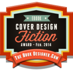 The Book Designer's e-Book Cover Design Award for Fiction, February 2014